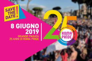 8 Giugno 2019 - Roma Pride - Save the Date!