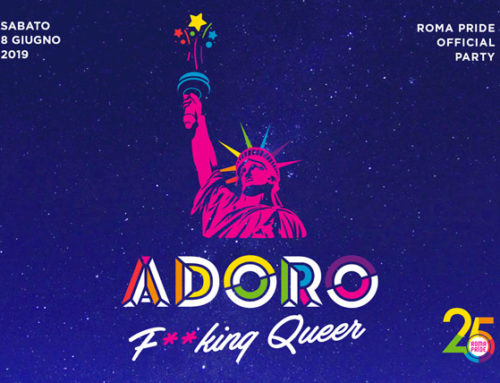 08/06/2019 – Adoro F**king Queer Edition