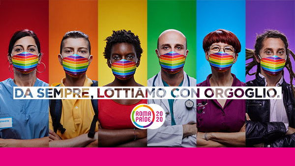 Roma Pride - Da sempre, lottiamo con orgoglio.