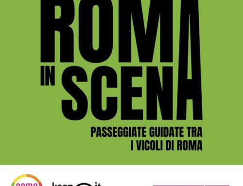 13/18/19/25 Giugno 2021 Roma in Scena