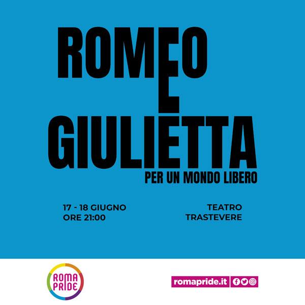 Roma Pride 2021 - Romeo e Giulietta per un mondo libero