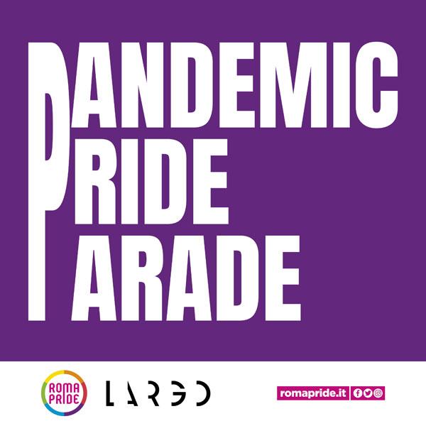 Roma Pride 2021 - Pandemic Pride Parade