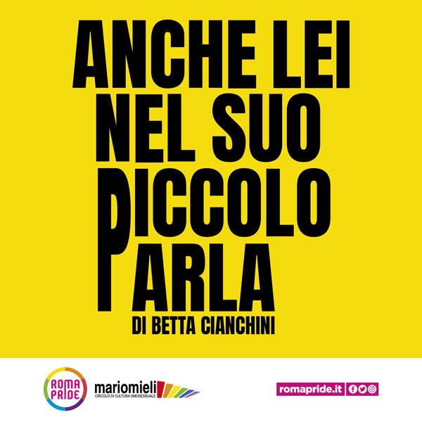 Roma Pride 2021 - Anche lei nel suo piccolo parla
