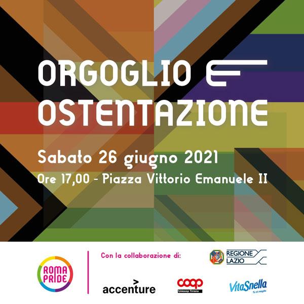Roma Pride 2021 - Campagna - Orgoglio e ostentazione